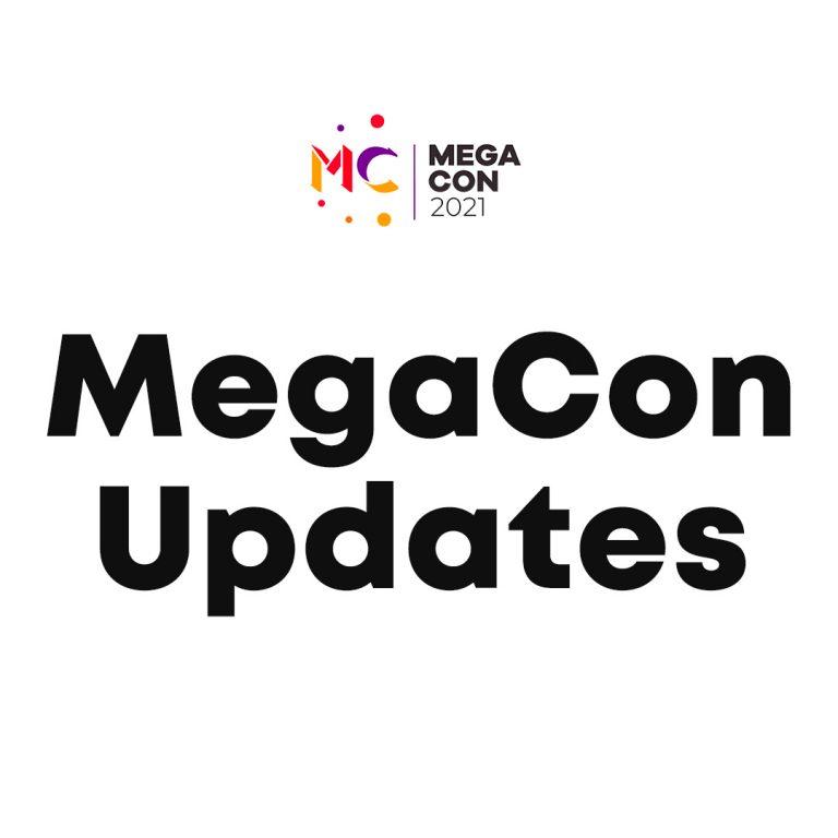 Latest Updates on MegaCon 2021